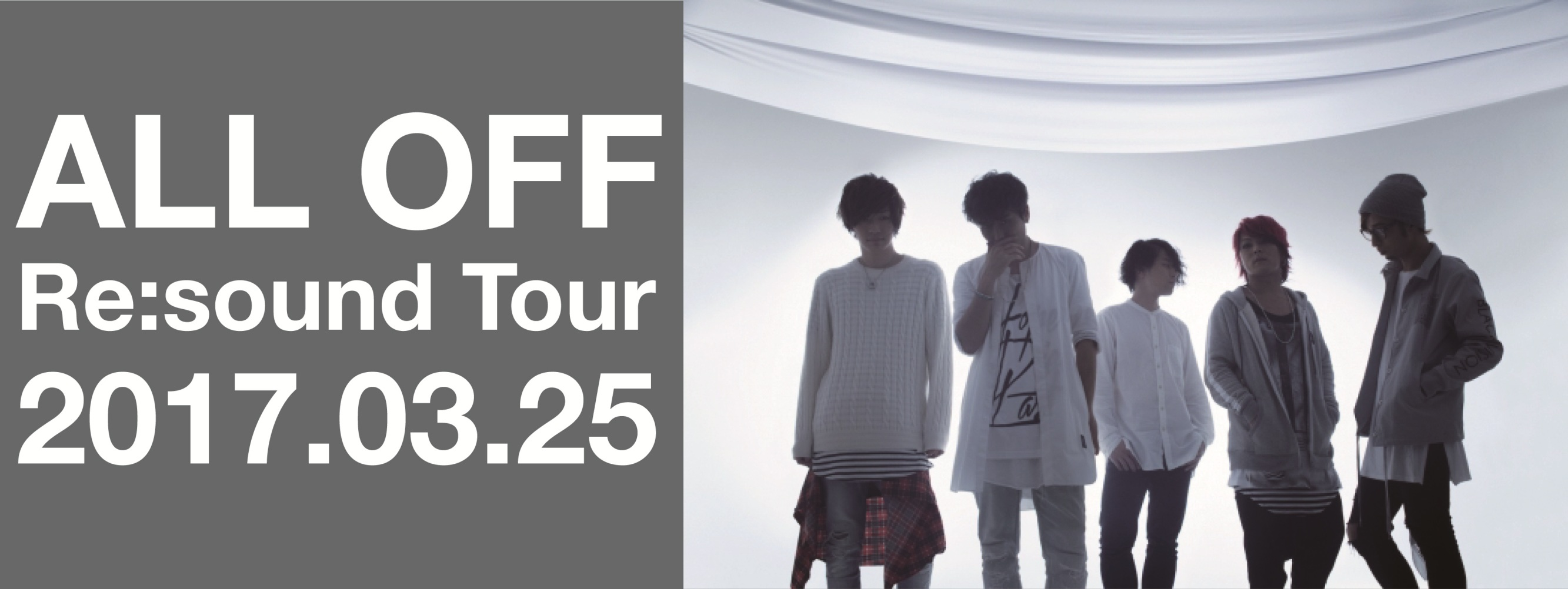 ALL OFF -Re:sound Tour-