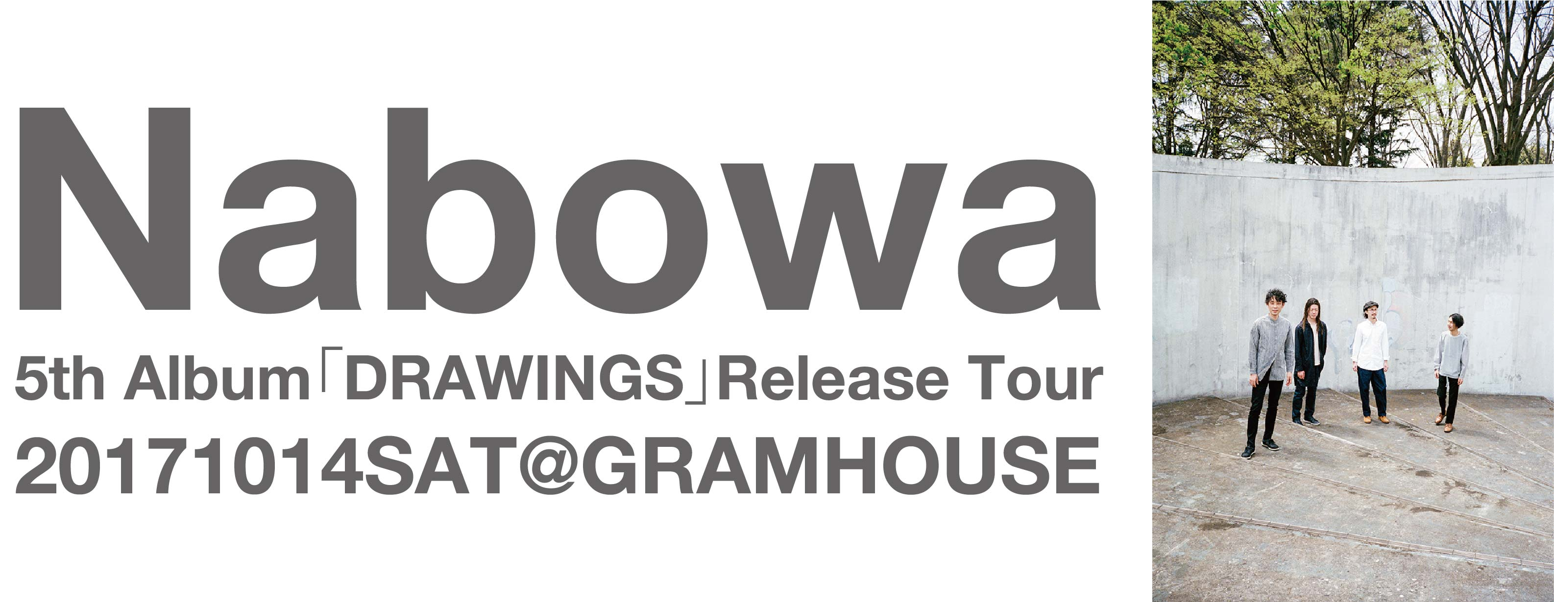 Nabowa 「DRAWINGS」Release Tour