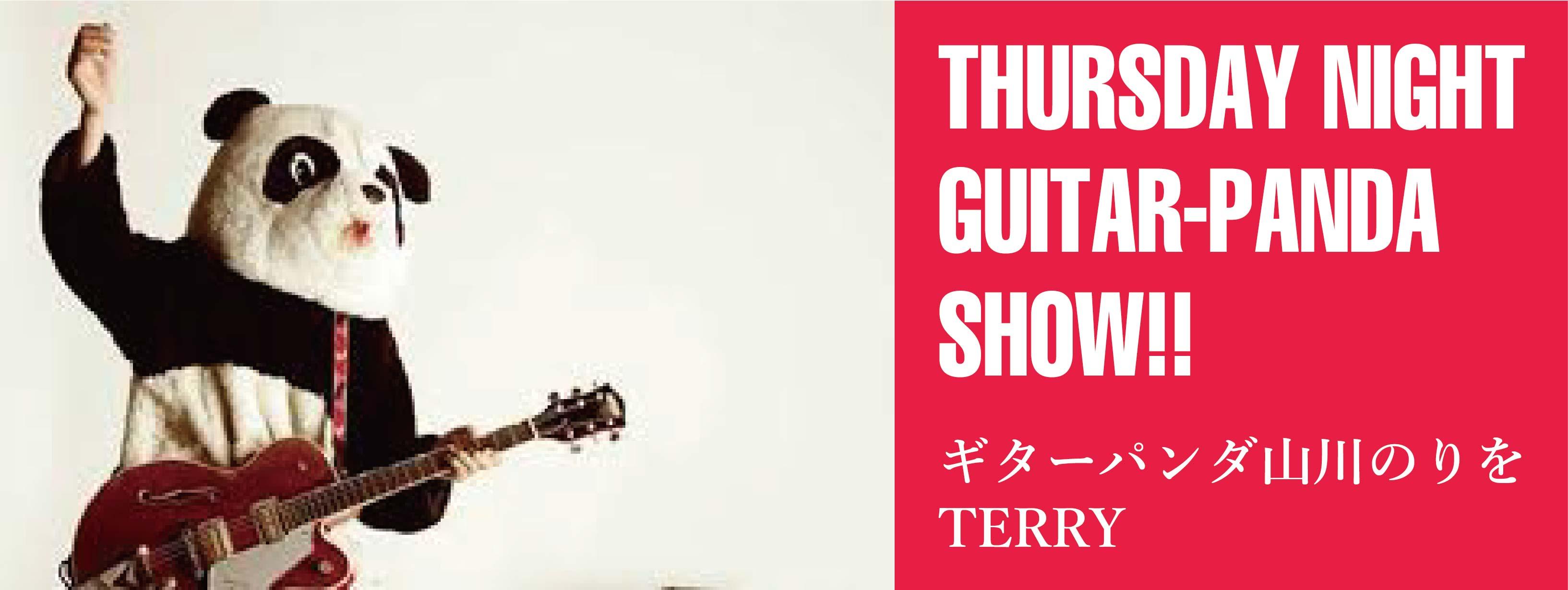 THURSDAY NIGHT GUITAR-PANDA SHOW!!
