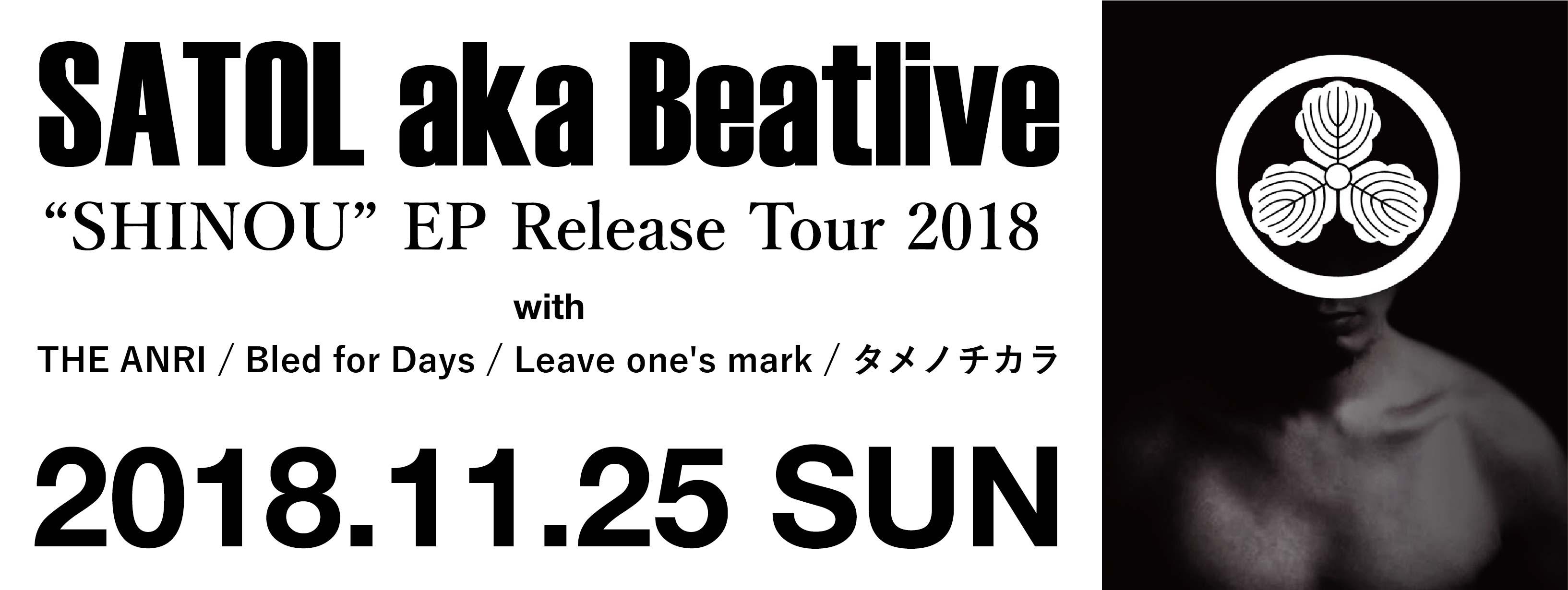 "SATOL aka Beatlive ""SHINOU"" EP Release Tour 2018"