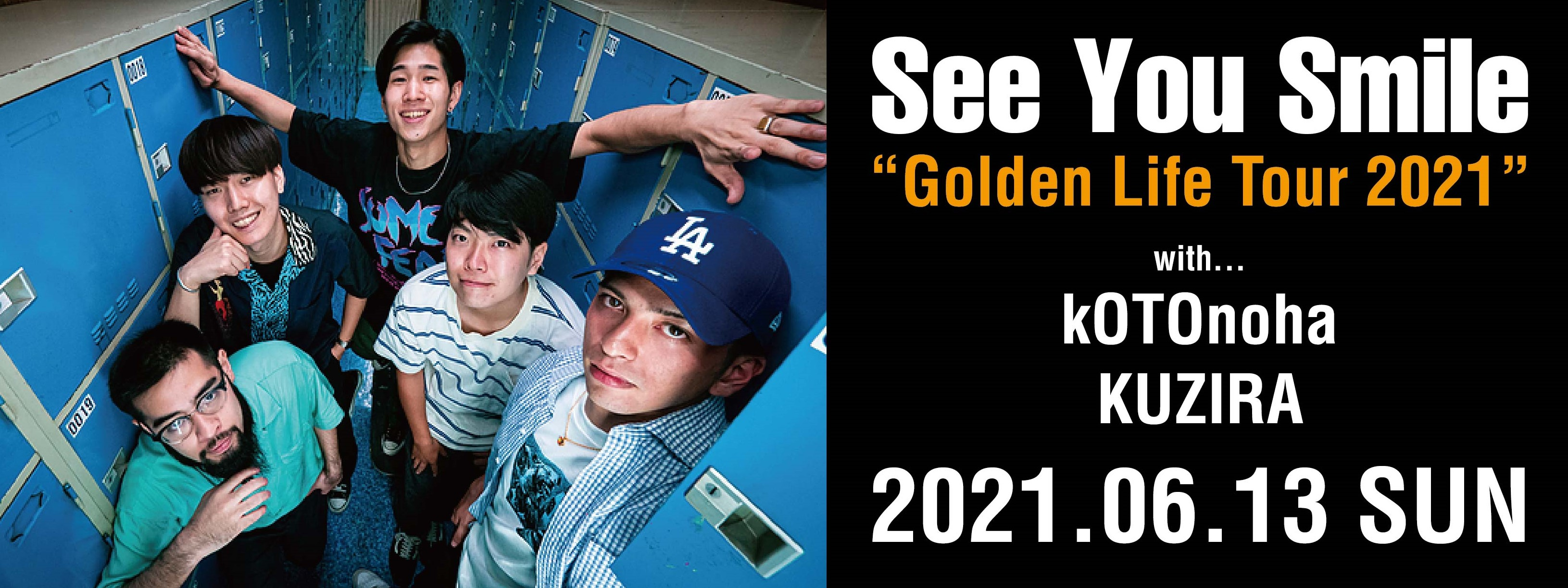 "See You Smile ""Golden Life Tour 2021"""